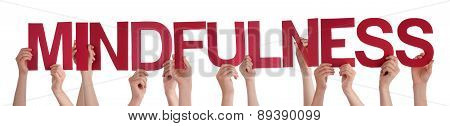 People Hands Holding Red Straight Word Mindfulness