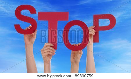 Many People Hands Holding Red Word Stop Blue Sky