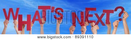People Hands Holding Red Word Whats Next Blue Sky