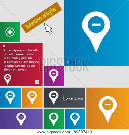 Minus Map Pointer, Gps Location Icon Sign. Metro Style Buttons. Modern Interface Website Buttons Wit