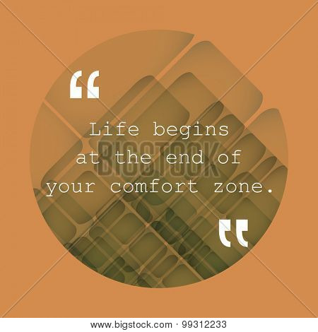 Life Begins at the End of Your Comfort Zone. - Inspirational Quote, Slogan, Saying - Success Concept, Banner Design on Abstract Background
