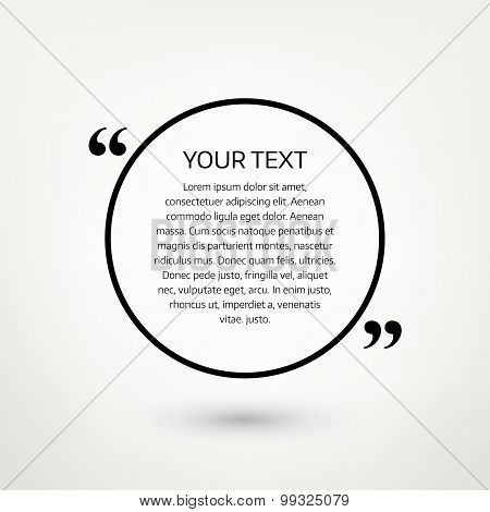 Round quote text bubble. Vector