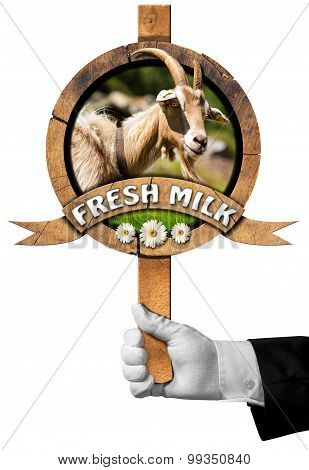 Goat Fresh Milk -  Sign With Hand Of Chef