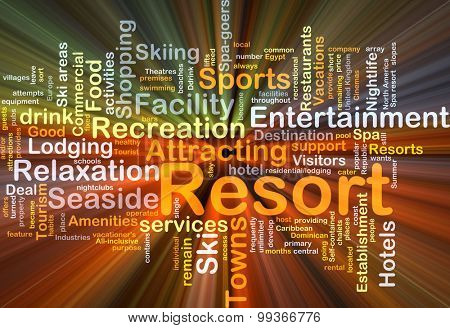 Background concept wordcloud illustration of resort glowing light