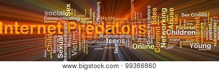 Background concept wordcloud illustration of internet predators glowing light