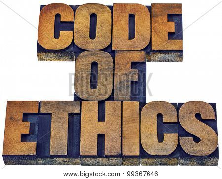 code of ethics word abstract - isolated text in letterpress wood type printing blocks stained by inks