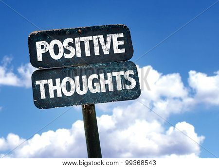 Positive Thoughts sign with sky background
