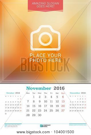 November 2016. Wall Monthly Calendar For 2016 Year. Vector Design Print Template With Place For Phot