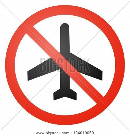 Aircraft Traffic Sign, Round, Crossed Out