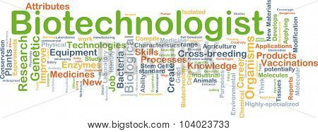 Background concept wordcloud illustration of biotechnologist