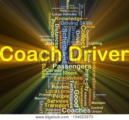 Background concept wordcloud illustration of coach driver glowing light