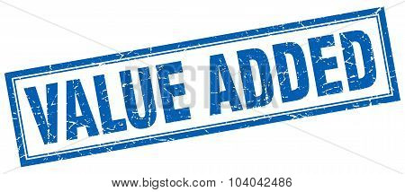Value Added Blue Square Grunge Stamp On White