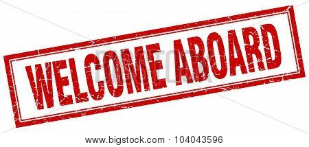 Welcome Aboard Red Square Grunge Stamp On White
