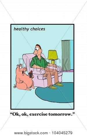 Postponing Exercise