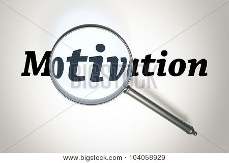 An image of a magnifying glass and the word Motivation