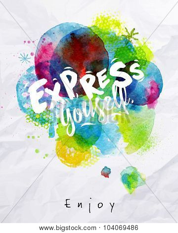Watercolor Poster Express Yourself