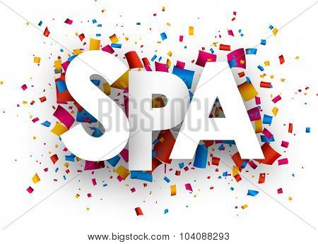Spa sign with colour confetti. Vector paper illustration.