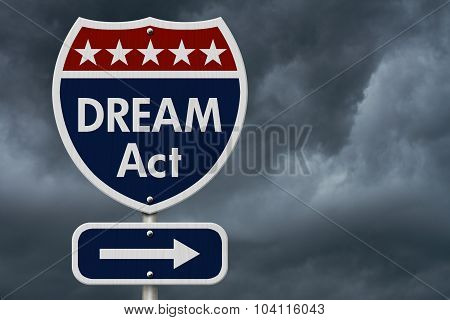 American Dream Act Highway Road Sign