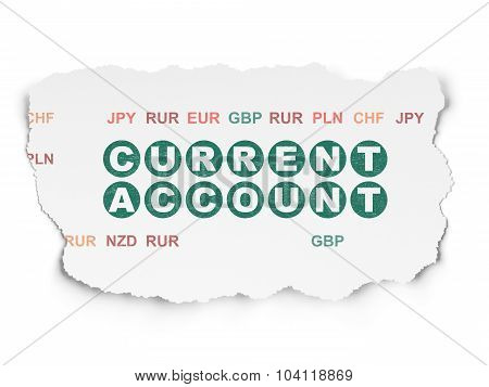 Banking concept: Current Account on Torn Paper background