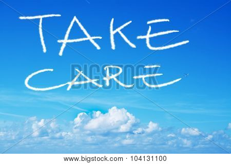 Take Care Written In The Sky With An Airplane
