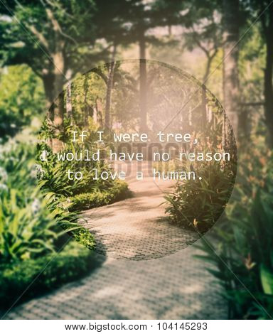 Meaningful Quote On Blurred Garden Background