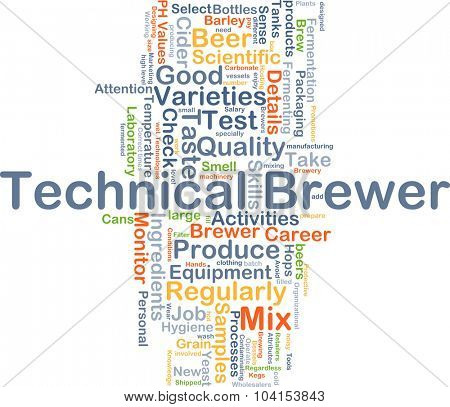 Background concept wordcloud illustration of technical brewer