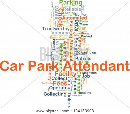 Background concept wordcloud illustration of car park attendant