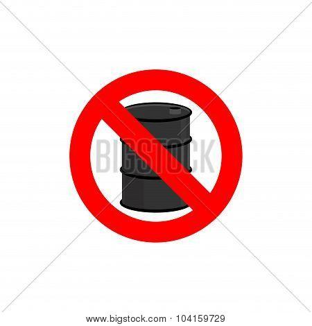 Stop Oil Barrel. Fuel Is Forbidden. Frozen Barrel. Red Forbidden Sign. Ban Toxic Waste