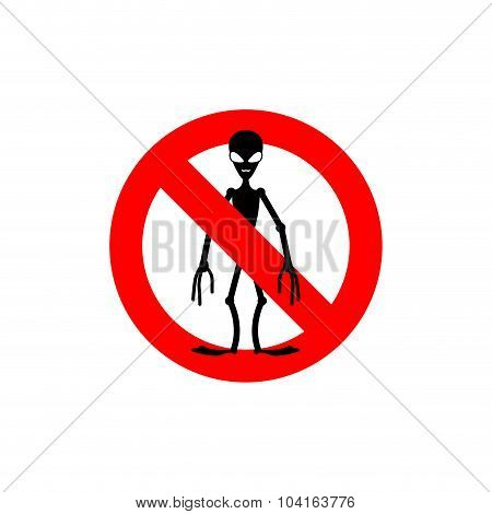 Stop Alien. Forbidden nvaders. Frozen Silhouette Humanoid.emblem Against Invaders. Red