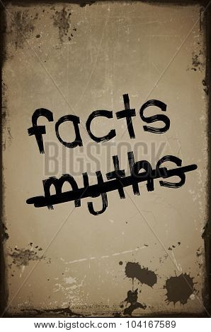 Old paper with text facts and crossed myths
