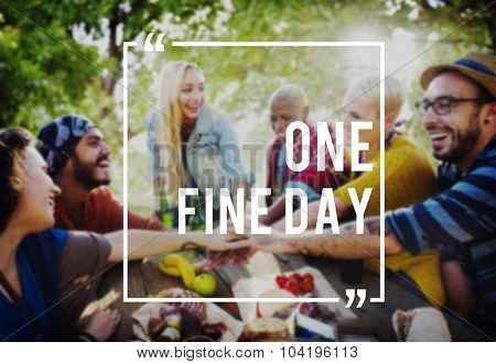 One Fine Day Summer Friendship Beach Vacation Concept