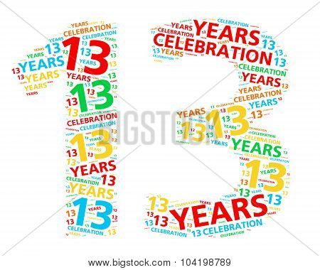 Colorful word cloud for celebrating a 13 year birthday or anniversary