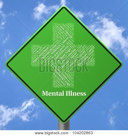 Mental Illness Sign Indicates Personality Disorder And Delusions