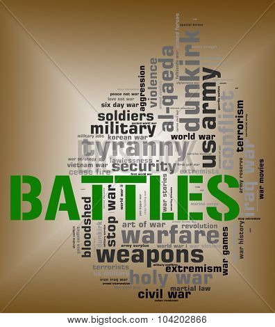 Battles Word Means Military Action And Affray