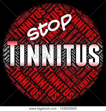Stop Tinnitus Indicates Warning Sign And Caution