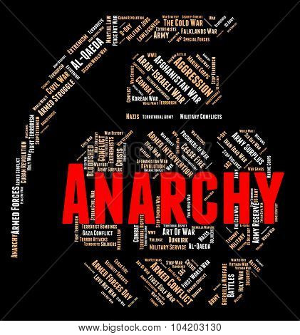 Anarchy Word Indicates Absence Of Government And Anarchic