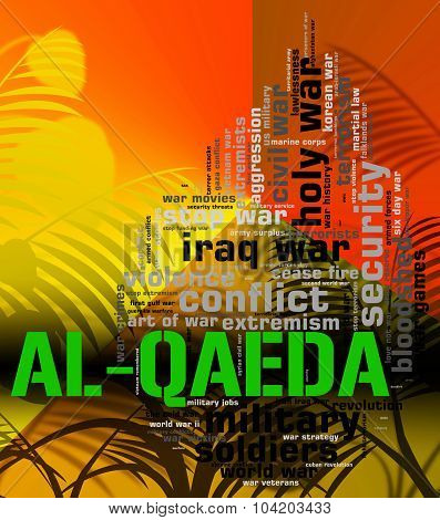 Al-qaeda Word Represents Freedom Fighters And Anarchist