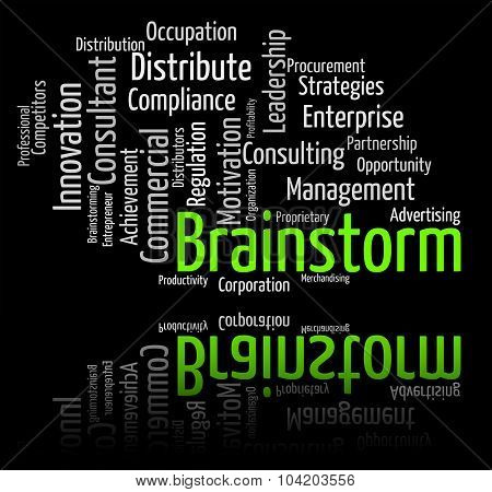 Brainstorm Word Indicates Put Heads Together And Analyze