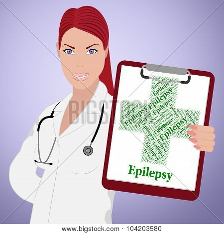 Epilepsy Word Represents Poor Health And Ailment
