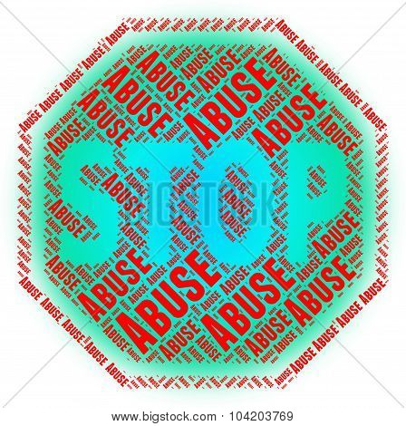 Stop Abuse Shows Warning Sign And Abuses