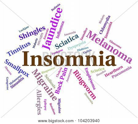 Insomnia Illness Means Sleep Disorder And Afflictions