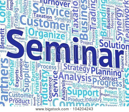 Seminar Word Means Forum Present And Presentation