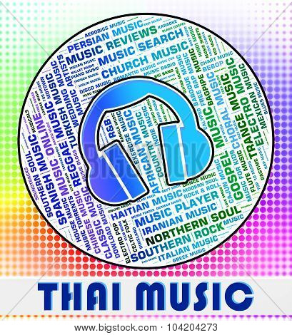 Thai Music Represents Sound Track And Asia