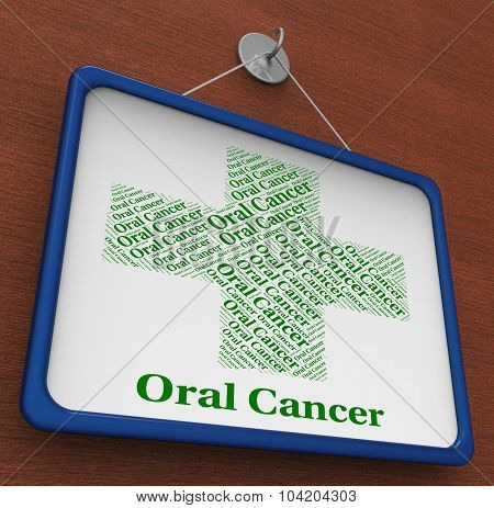 Oral Cancer Shows Malignant Growth And Attack