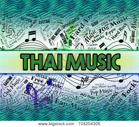 Thai Music Means Acoustic Melodies And Harmony