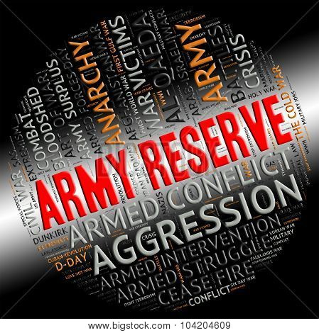 Army Reserve Means Armed Services And Clashes