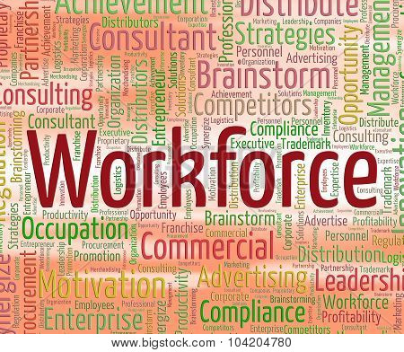 Workforce Word Represents Staff Wordclouds And Wordcloud