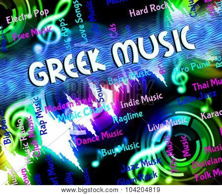 Greek Music Means Sound Tracks And Greece