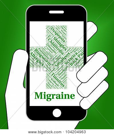 Migraine Headache Represents Ill Health And Afflictions