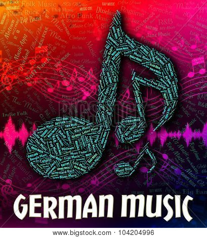 German Music Indicates Sound Tracks And Deutsche